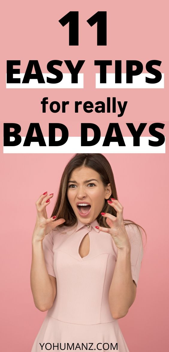 how to turn bad days into good ones