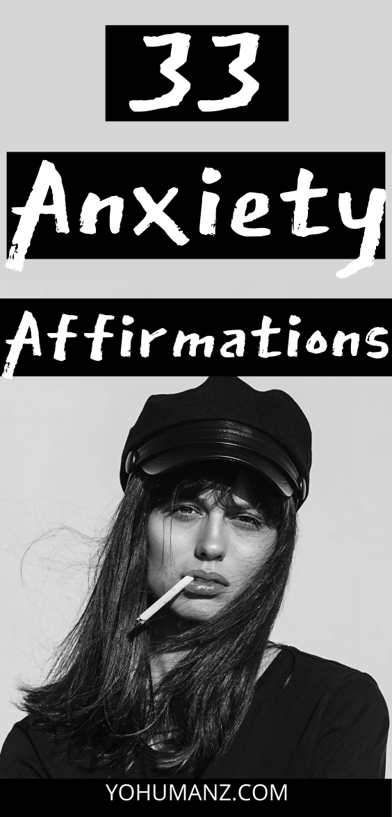 Positive Affirmations for Anxiety