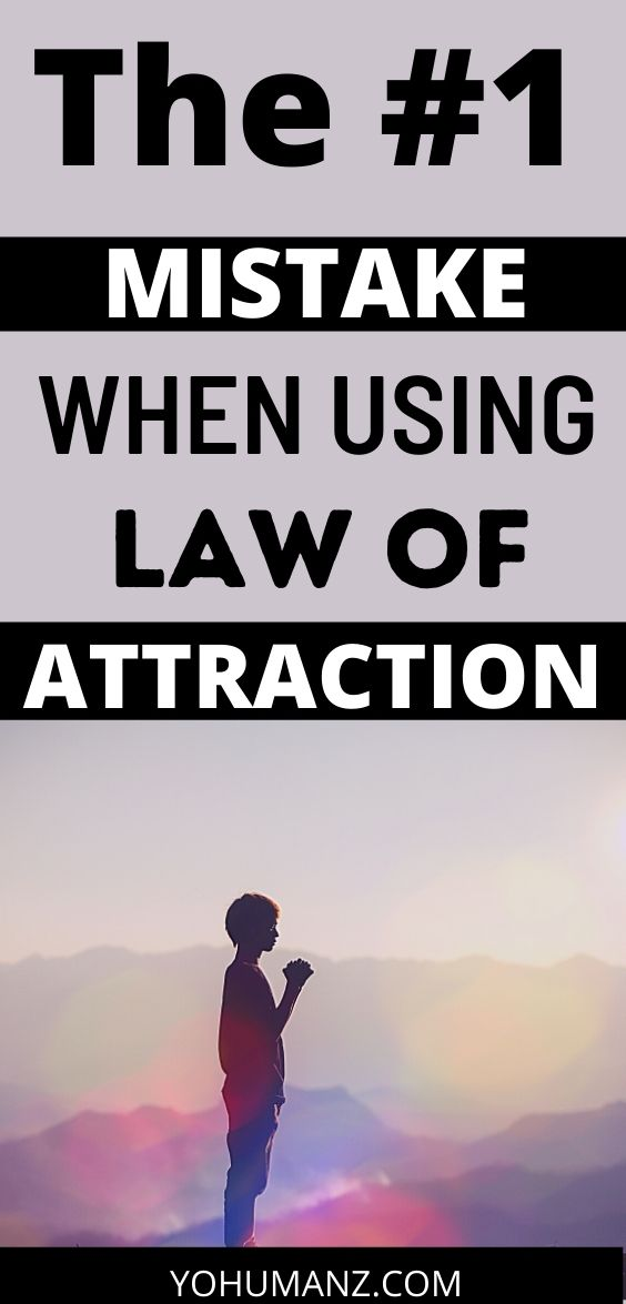 law of attraction mistake