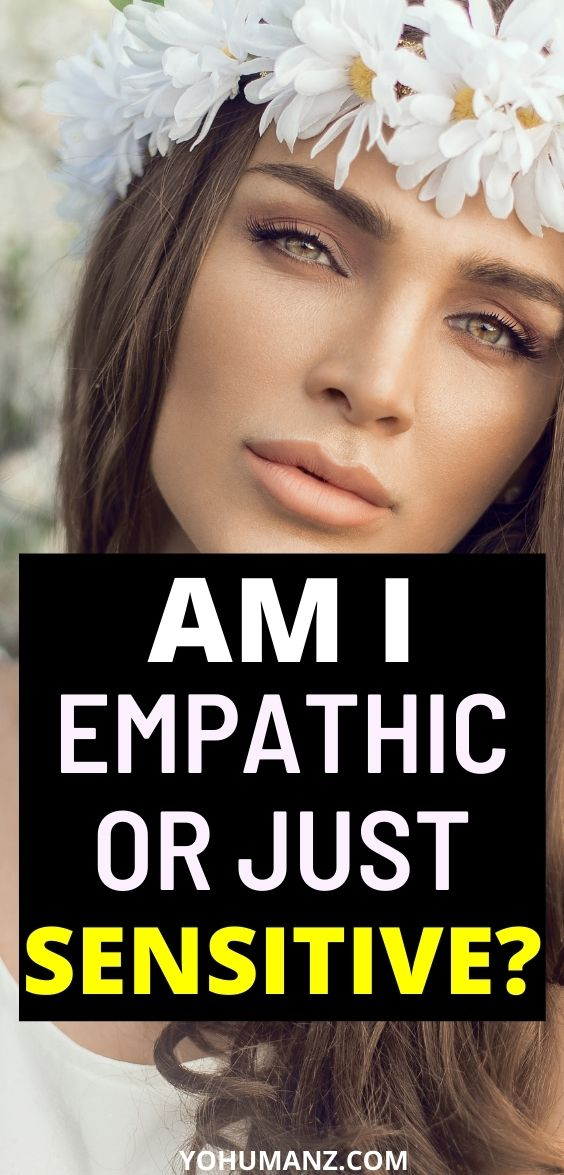 Am I An Empath or Just Sensitive
