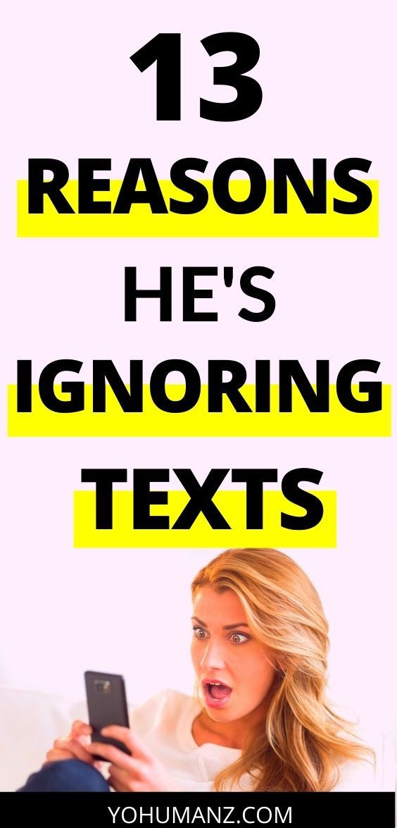 Reasons He Ignores Your Texts for Days