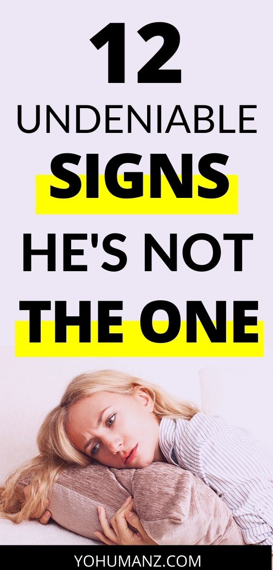 Signs He's NOT the One 4