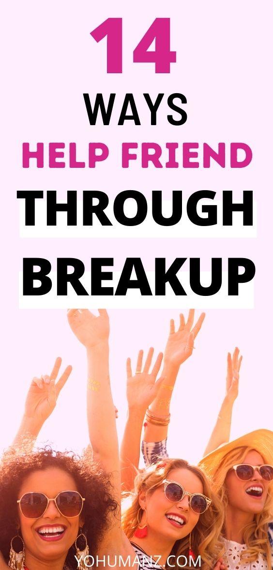 Help Friend After Breakup