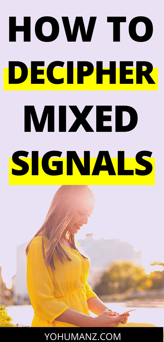 what are mixed signals from a guy