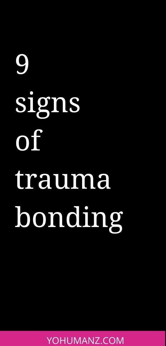 trauma bonding signs