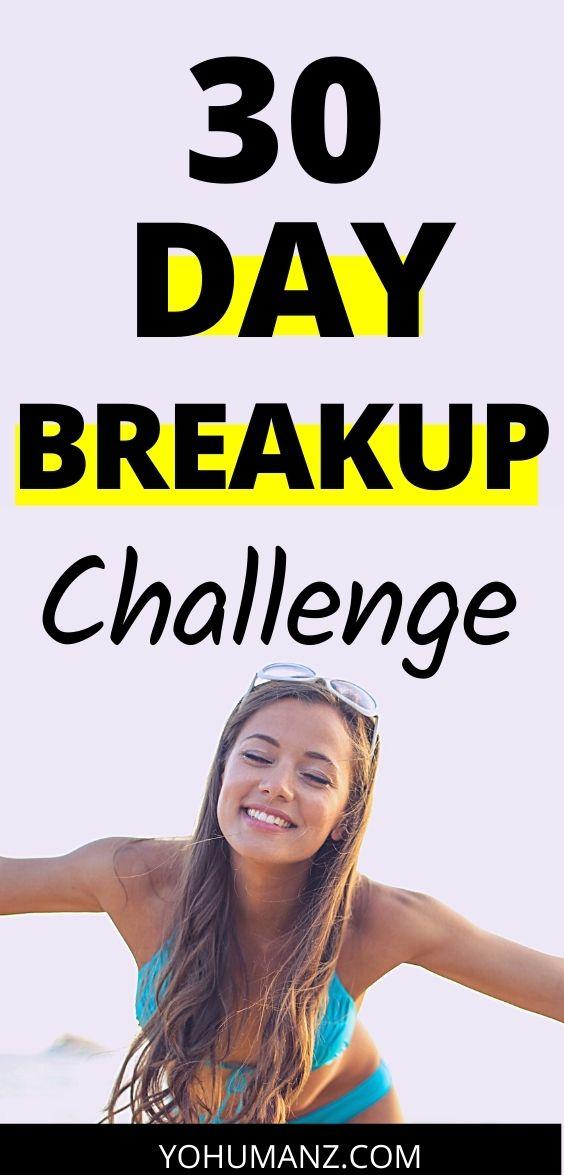 30 day breakup challenge