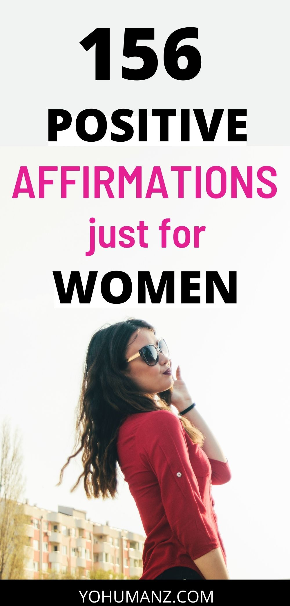 Positive Affirmations That Work for Women